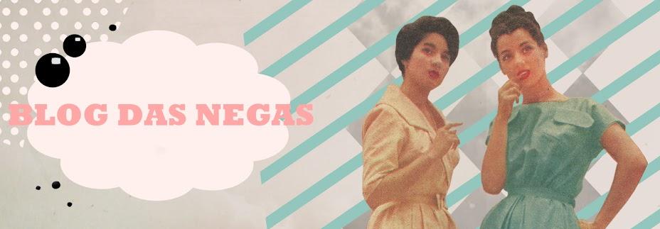 Blog das Negas