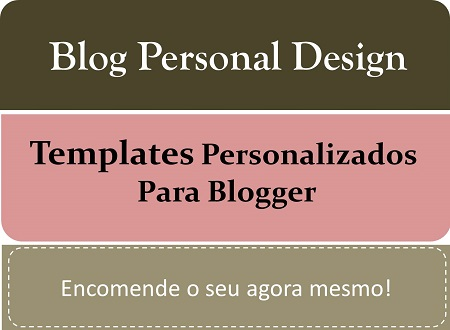 Quer Um  Blog Do Seu Jeito? Encomende Agora Mesmo!