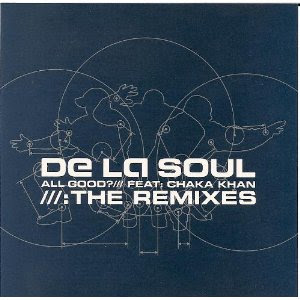 De La Soul – All Good? The Remixes (CDS) (2000) (320 kbps)