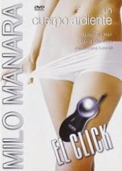 Un cuerpo Ardiente El Click (1997)