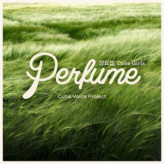 Yang Yoseop (양요섭) & Cube Girls - Cube Voice Project 'Perfume'
