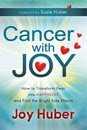 "GET ""Cancer with Joy"" - NOW AVAILABLE!!!"
