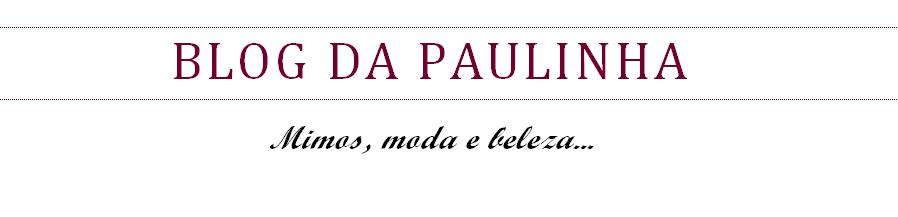 Blog da Paulinha