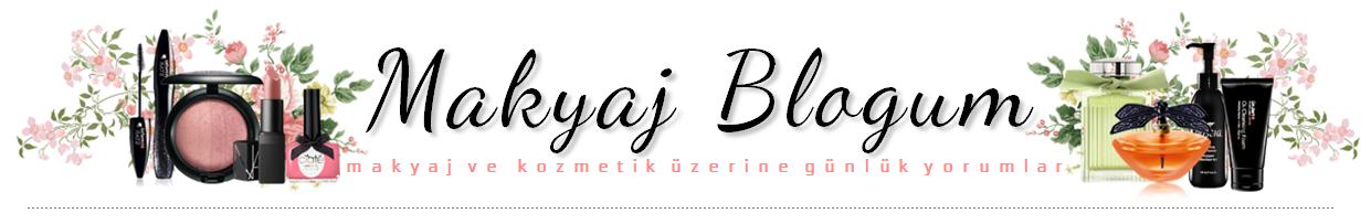 Makyaj Blogum / Kozmetik ve Makyaj Blogu, makyaj blogları
