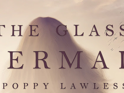 The Glass Mermaid by Poppy Lawless Blitz & $25 Giveaway!