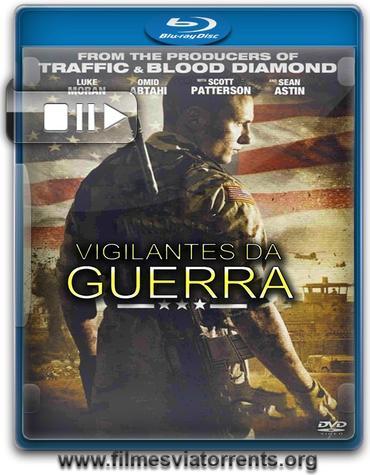 Vigilantes da Guerra Torrent – BluRay Rip 720p e 1080p Dual Áudio