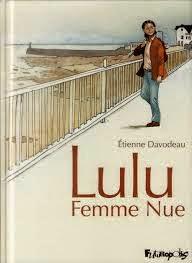 http://itzamna-librairie.blogspot.fr/2014/05/lulu-femme-nue-etienne-davodeau.html