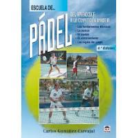 Libro Escuela de pádel : del aprendizaje a la competición amateur