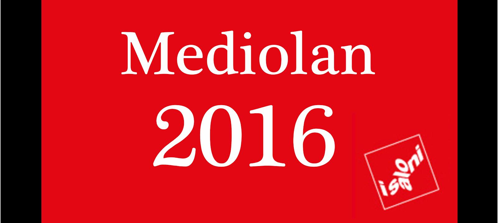 MEDIOLAN 2016