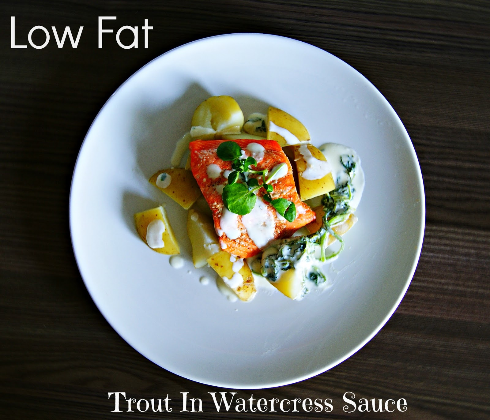 The syders low fat trout with watercress sauce for Low sodium fish sauce