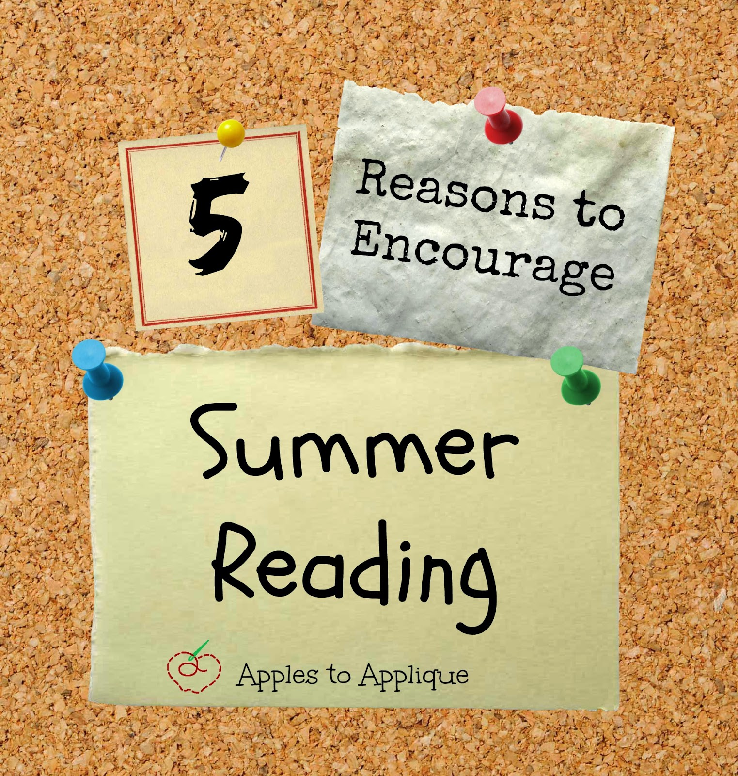 5 Reasons to Encourage Summer Reading with your Kids: A Teacher's Perspective | Apples to Applique