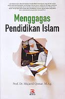 toko buku rahma: buku MENGGAGAS PENDIDIKAN ISLAM, pengarang mujamil qomar, penerbit rosda