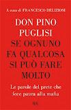 Pino Puglisi, Se ognuno fa qualcosa si può fare molto