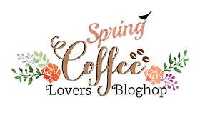 Spring Coffee Lovers Blog Hop