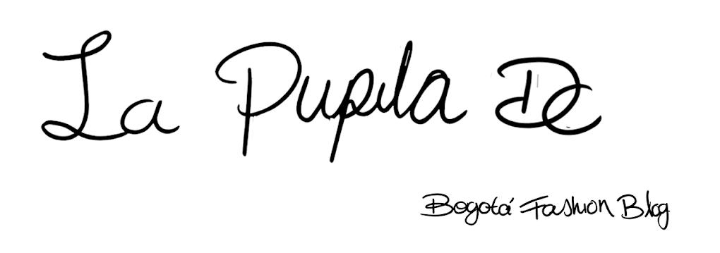 *LaPupilaDC* Bogotá Fashion Blog