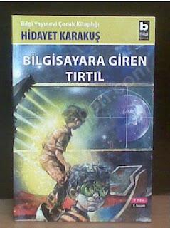 İlk Kitabım, Hidayet Karakuş, Bilgisayara Giren Tırtıl