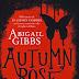 "Oggi in libreria: ""Autumn rose"" di Abigail Gibbs"
