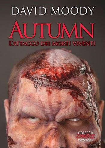 Autumn - l'attacco dei morti viventi (Davis Moody)