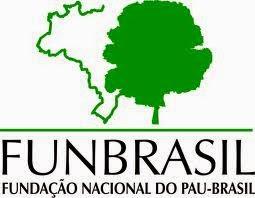 FUNDAÇÃO NACIONAL DO PAU-BRASIL
