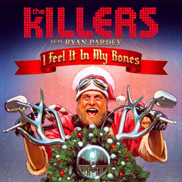 Copertina The Killers ft Ryan Pardey - I Feel It In My Bones