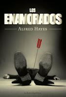 Los Enamorados. Alfred Hayes. La Bestia Equilátera, 2010