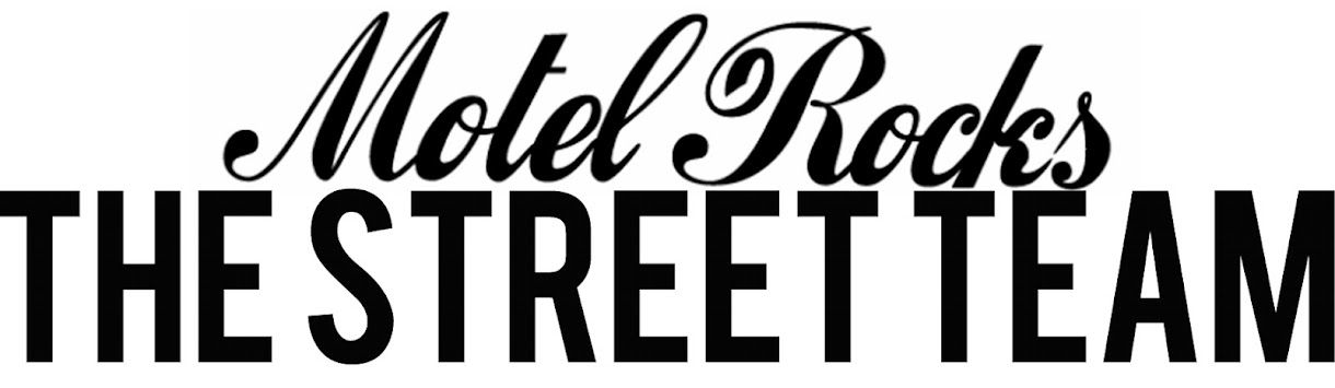 Motel Rocks The Street Team