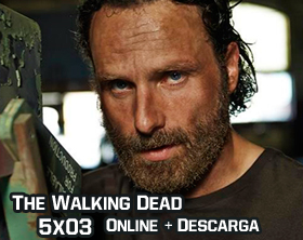 The Walking Dead 5x03 Online + Descarga