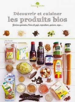 http://www.editions-larousse.fr/decouvrir-et-cuisiner-les-produits-bios-9782035900968