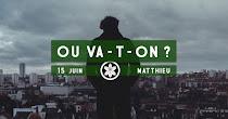 Où va-t-on, par Matthieu