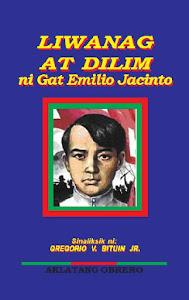 Liwanag at Dilim - ni Gat Emilio Jacinto