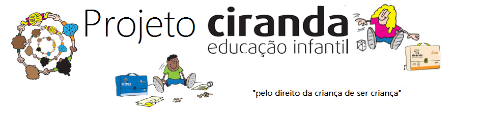 Projeto Ciranda Educação Infantil