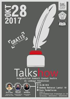 """SM's DAY TALKSHOW """"Menghadirkan Kembali Esensi Sastra di Lembaga Pendidikan"""
