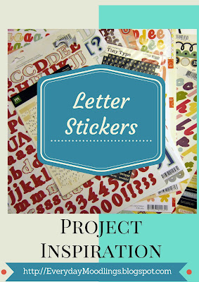 Project Inspiration: Letter Stickers