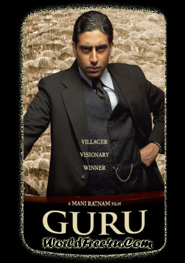 Poster Of Guru (2007) Full Hindi Movie Free Download Watch Online At worldfree4u.com