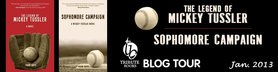 The Legend of Mickey Tussler / Sophomore Campaign Blog Tour