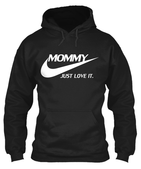 Limited Edition Hoodie mommy love it