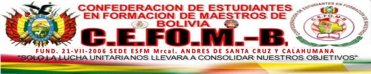 CEFOM-B Bolivia: Confederación de Estudiantes en Formación de Maestros de Bolivia