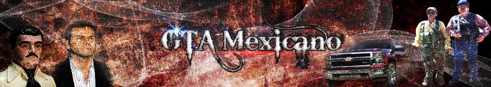 GTA MEXICANO