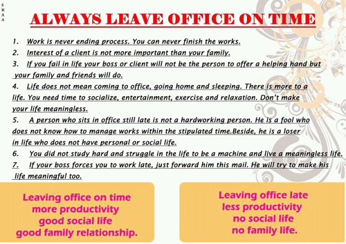 Why we should leave office on time?