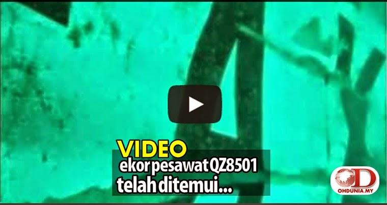 Video: Serpihan ekor pesawat AirAsia QZ8501 telah berjaya ditemui