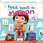 """Petit bout de maman"""