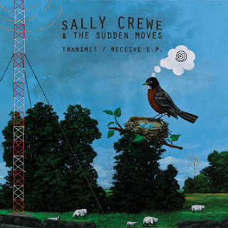 Sally Crewe & The Sudden Moves - Transmit?/?Receive