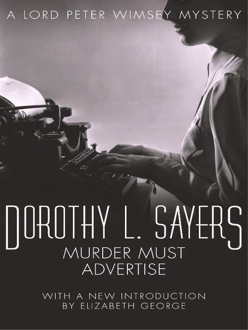 an review of murder must advertise by dorothy l sayers If the detective story was to live and develop it must get back to where it began in  the hands of  wrote wimsey author dorothy l sayers  read the reviews:.