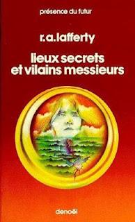 Lieux secrets et vilains messieurs - R.A. Lafferty