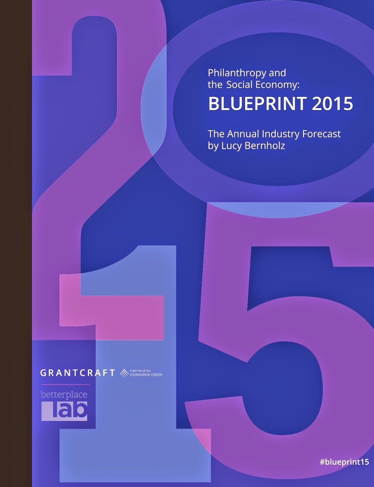 Philanthropy and the Social Economy: Blueprint 2015