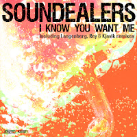 Soundealers I Know You Want Me King Street