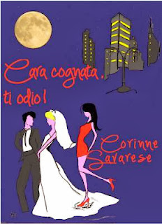 CARA COGNATA, TI ODIO! - Corinne Savarese