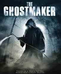 فيلم The Ghostmaker رعب