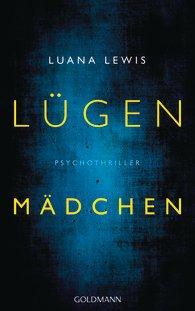 http://www.randomhouse.de/Paperback/Luegenmaedchen-Psychothriller/Luana-Lewis/e461593.rhd