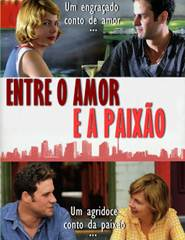 Download Entre O Amor e a Paixão Torrent